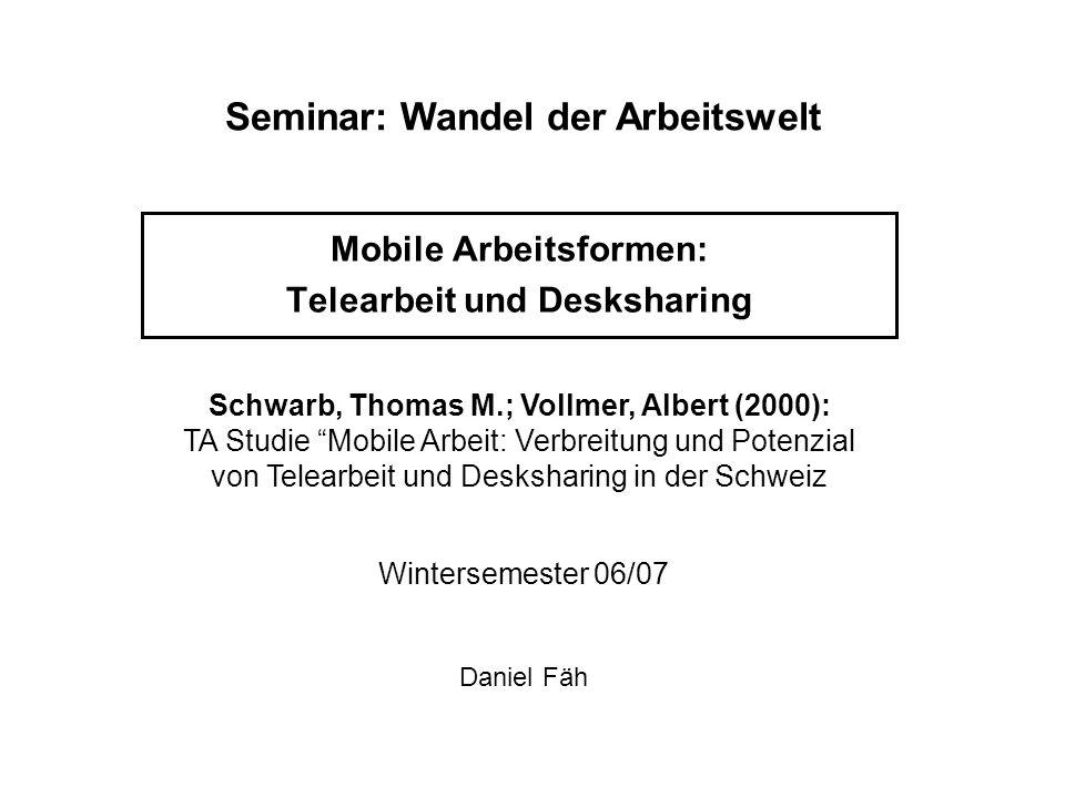 Mobile Arbeitsformen: Telearbeit und Desksharing