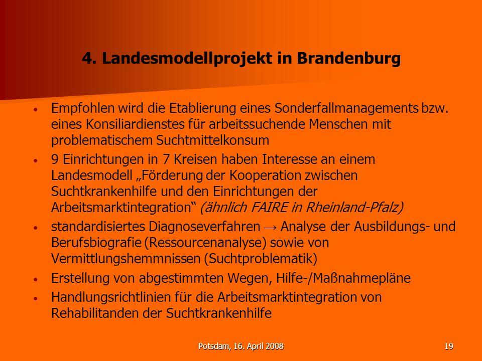 4. Landesmodellprojekt in Brandenburg