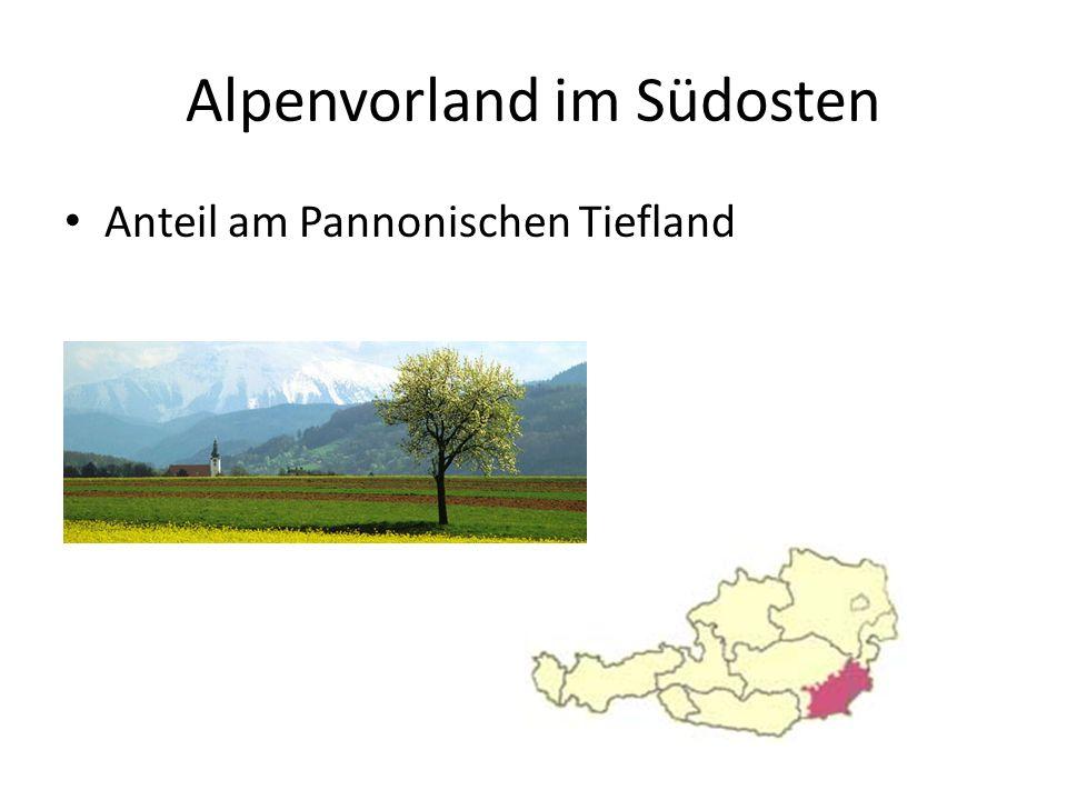 Alpenvorland im Südosten