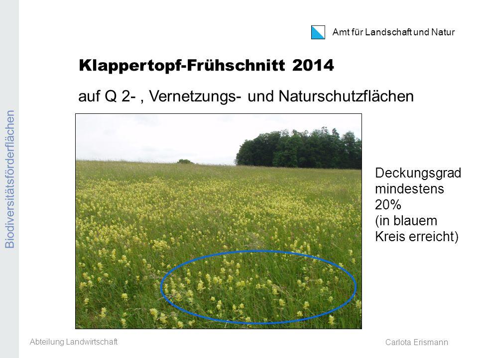Klappertopf-Frühschnitt 2014