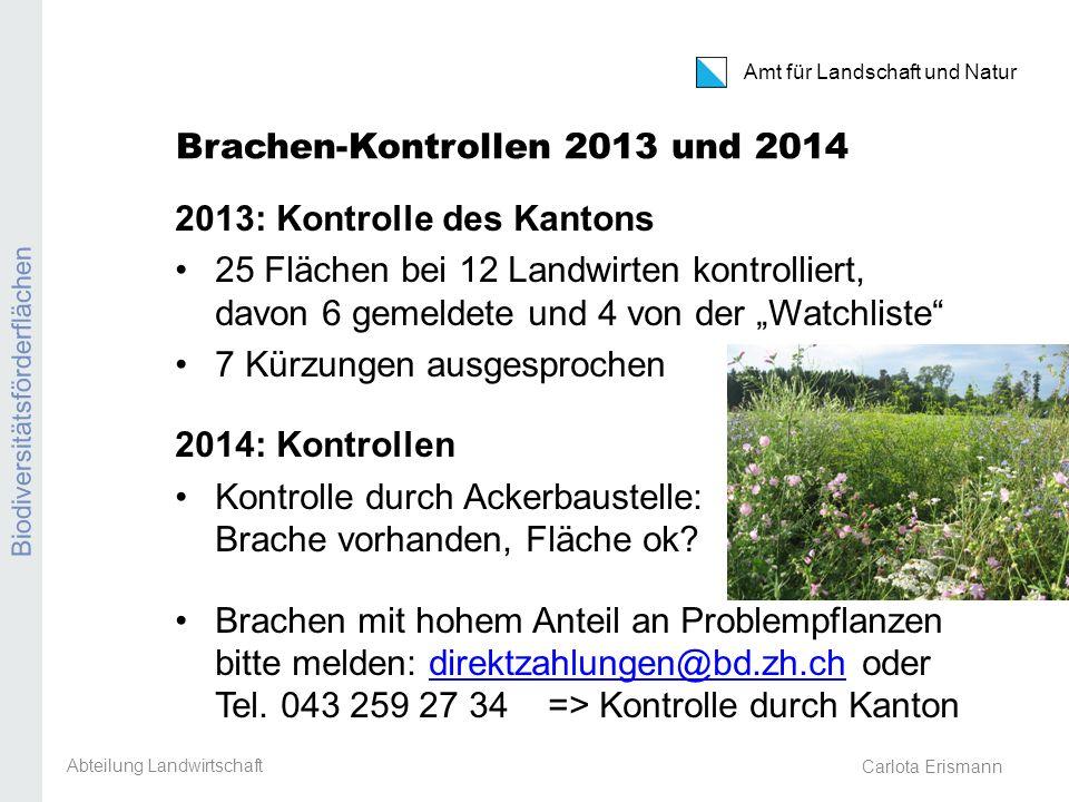 Brachen-Kontrollen 2013 und 2014