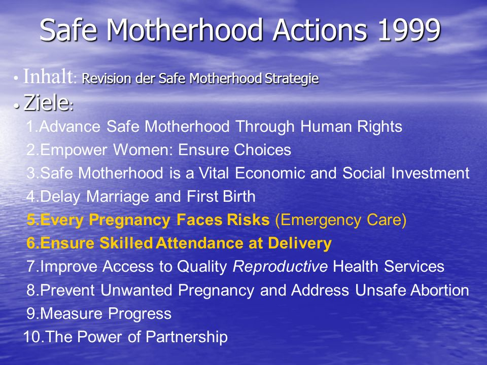 Safe Motherhood Actions 1999