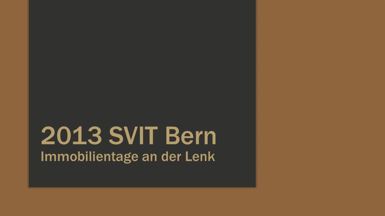 2013 SVIT Bern Immobilientage an der Lenk