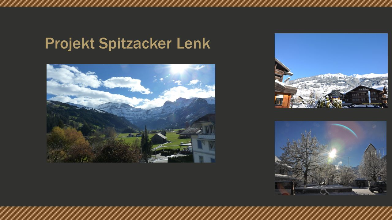 Projekt Spitzacker Lenk