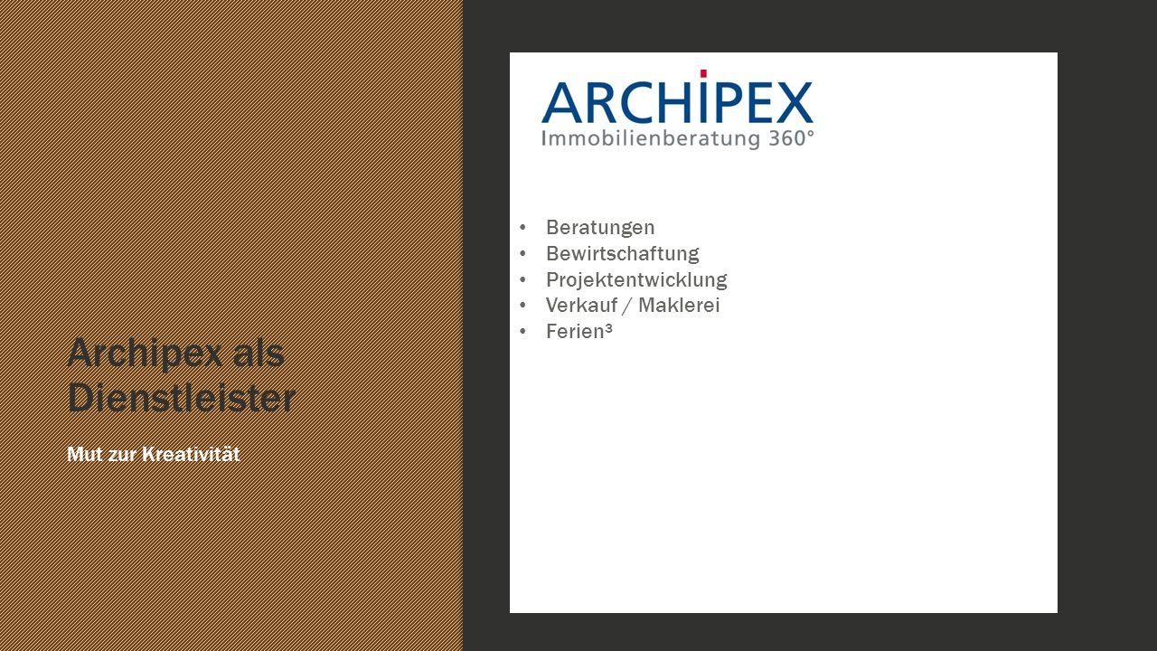 Archipex als Dienstleister
