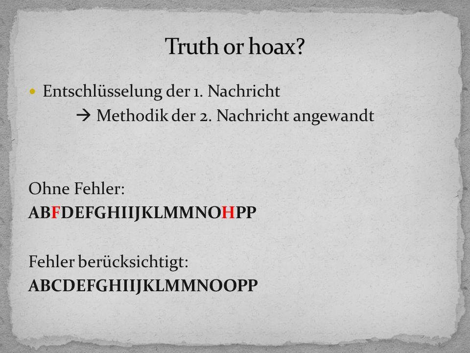 Truth or hoax Entschlüsselung der 1. Nachricht