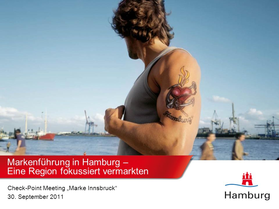 Markenführung in Hamburg – Eine Region fokussiert vermarkten