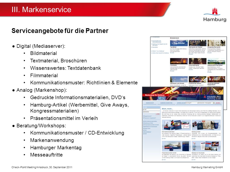 III. Markenservice Serviceangebote für die Partner