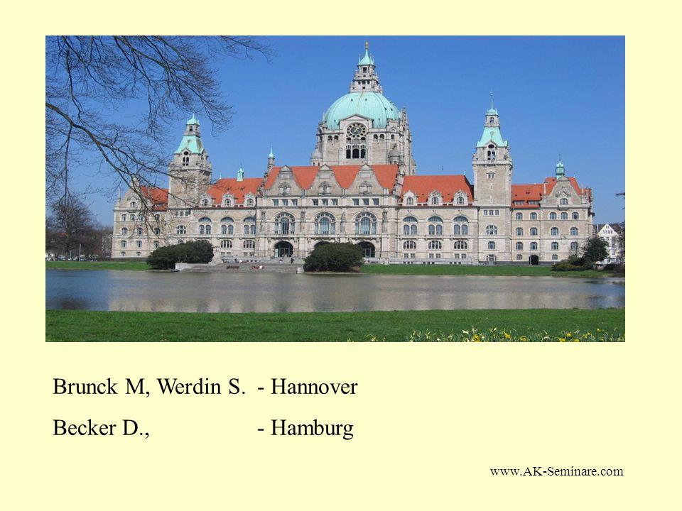 Brunck M, Werdin S. - Hannover Becker D., - Hamburg