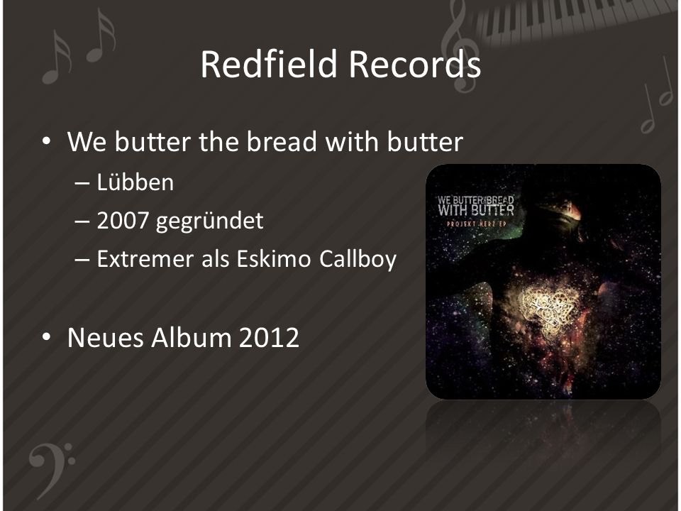 Redfield Records We butter the bread with butter Neues Album 2012