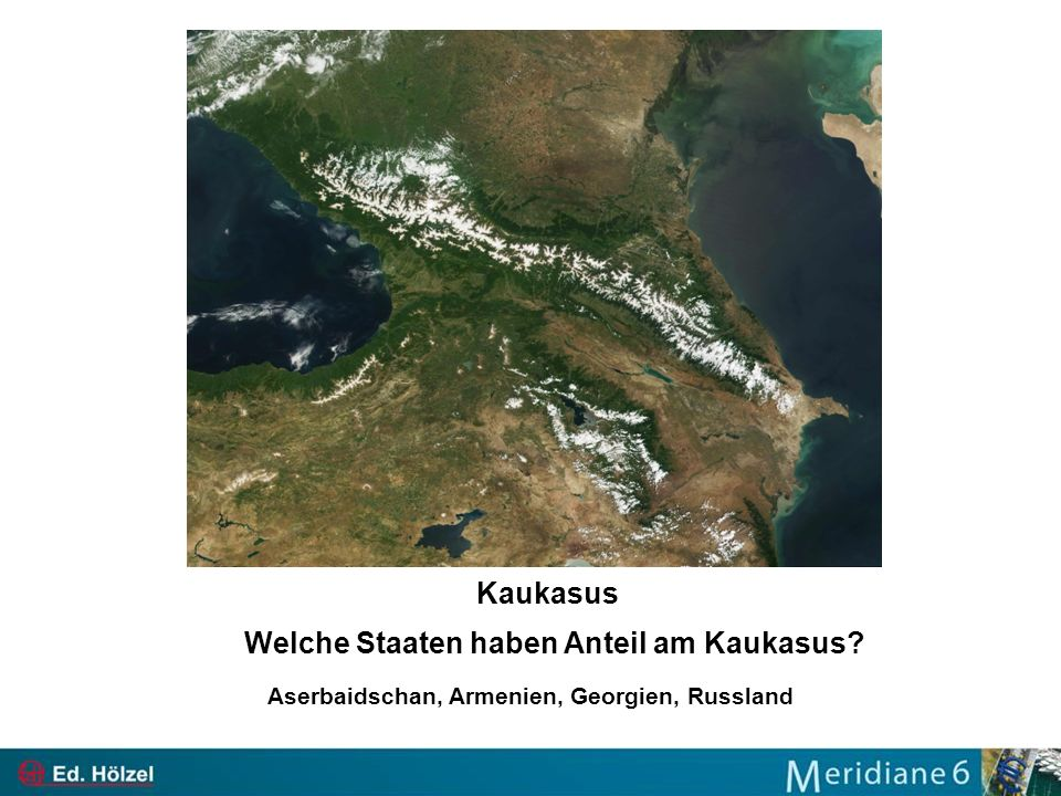Kaukasus Welche Staaten haben Anteil am Kaukasus
