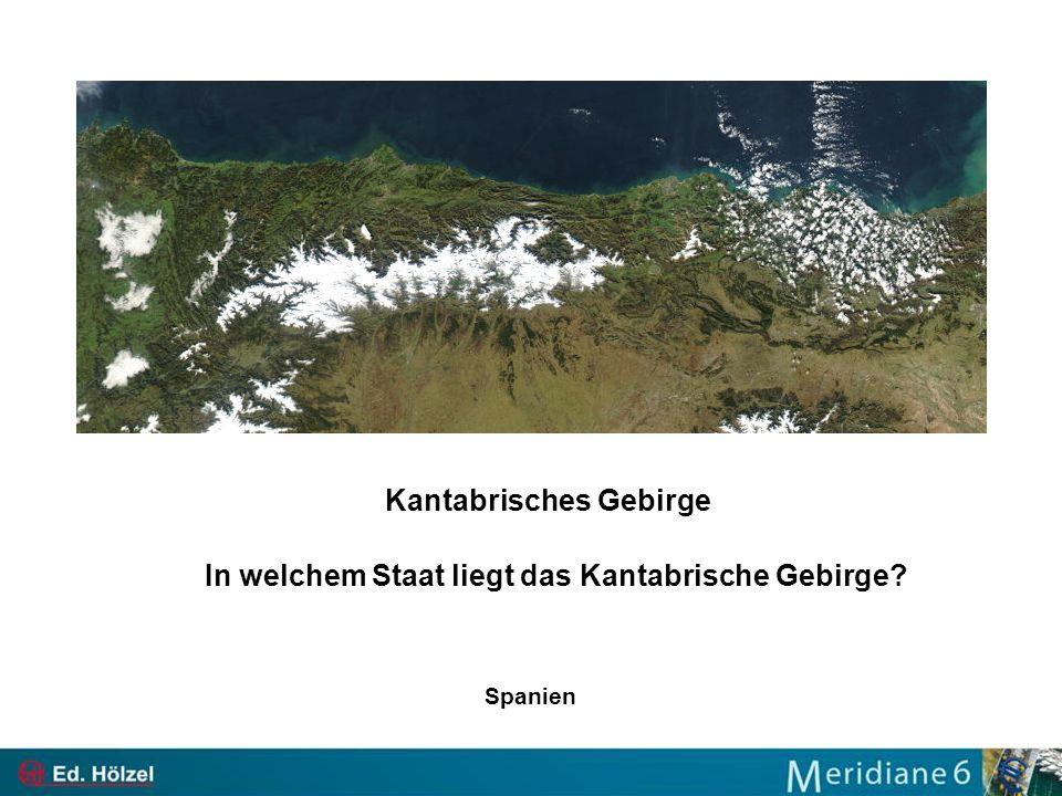 Kantabrisches Gebirge In welchem Staat liegt das Kantabrische Gebirge