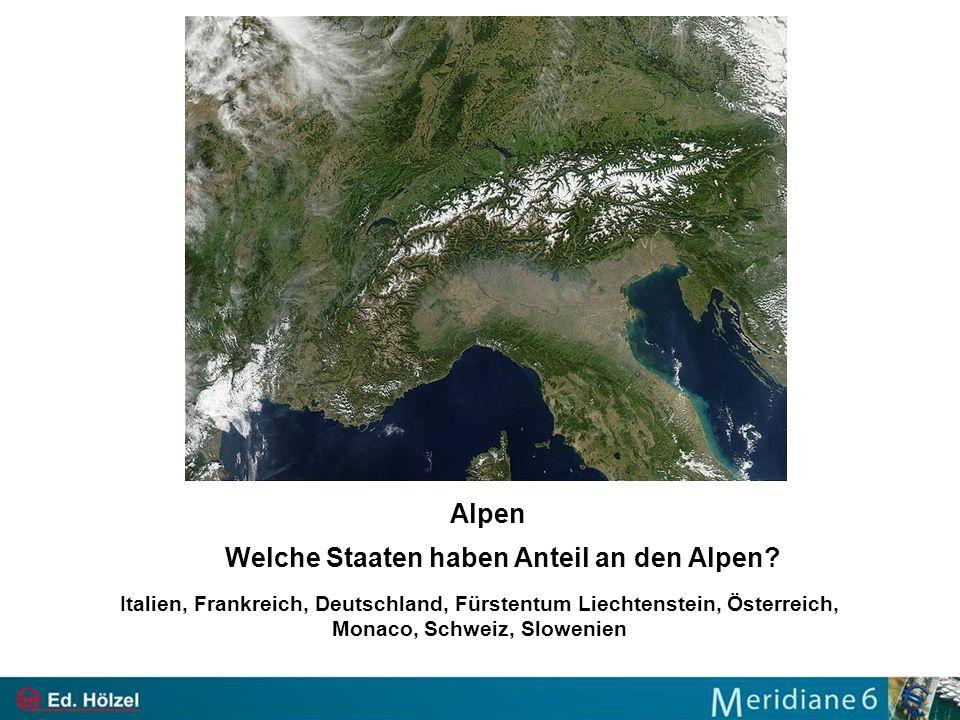 Welche Staaten haben Anteil an den Alpen