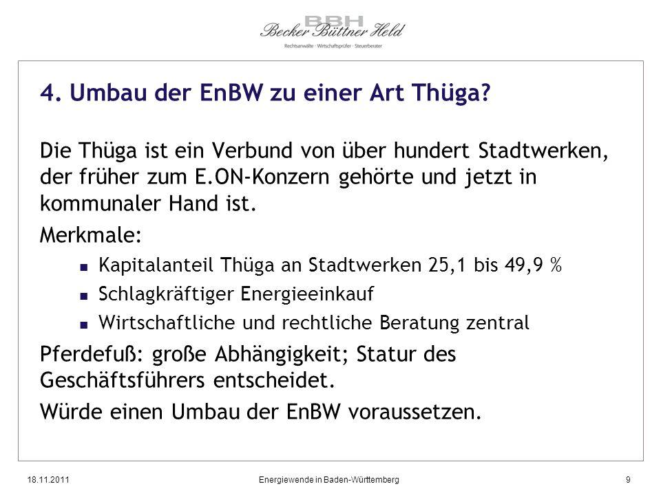 4. Umbau der EnBW zu einer Art Thüga