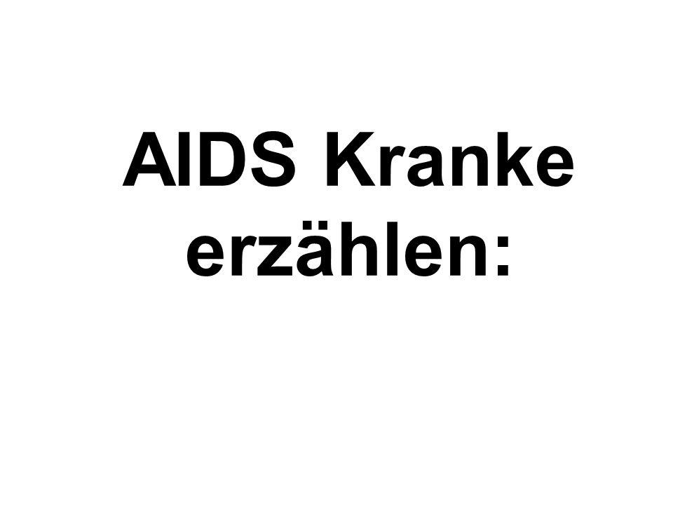 AIDS Kranke erzählen: