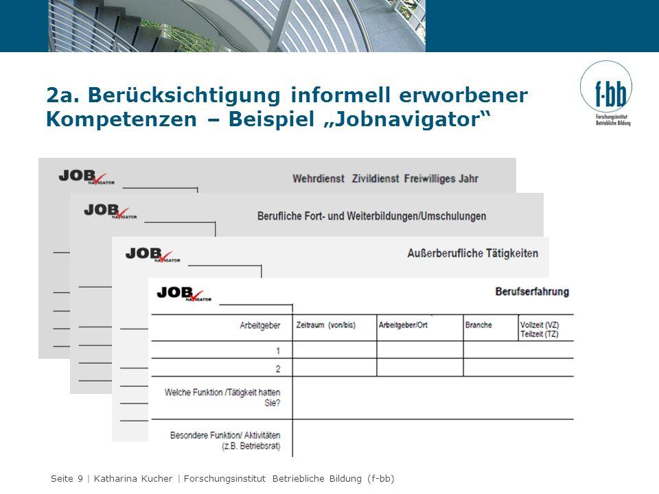 """2a. Berücksichtigung informell erworbener Kompetenzen – Beispiel """"Jobnavigator"""