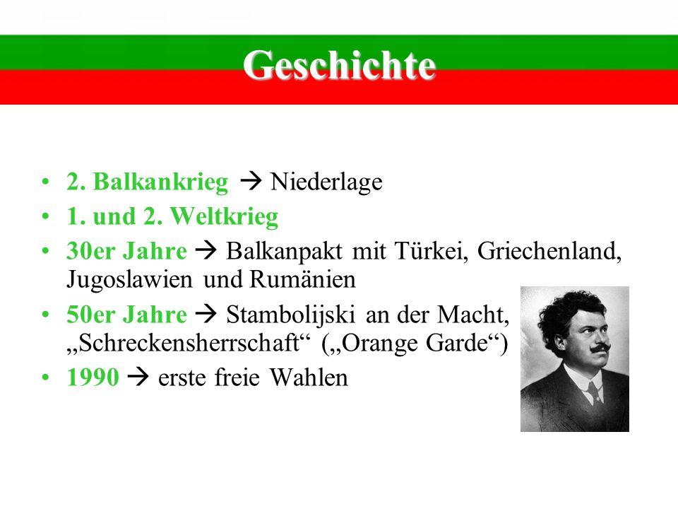 Geschichte 2. Balkankrieg  Niederlage 1. und 2. Weltkrieg