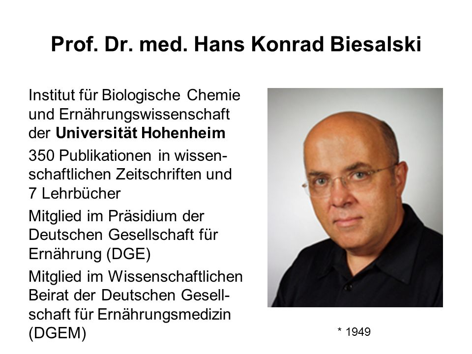Prof. Dr. med. Hans Konrad Biesalski