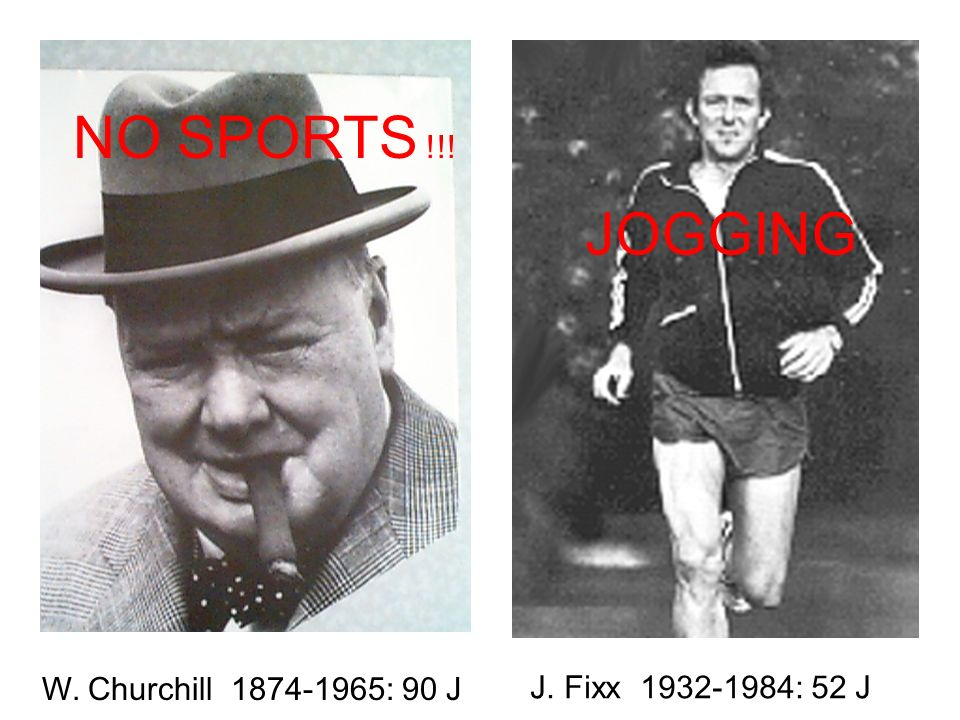 NO SPORTS !!! JOGGING W. Churchill 1874-1965: 90 J
