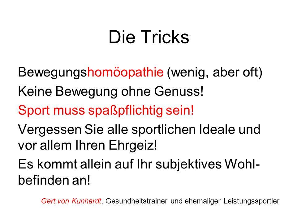 Die Tricks Bewegungshomöopathie (wenig, aber oft)