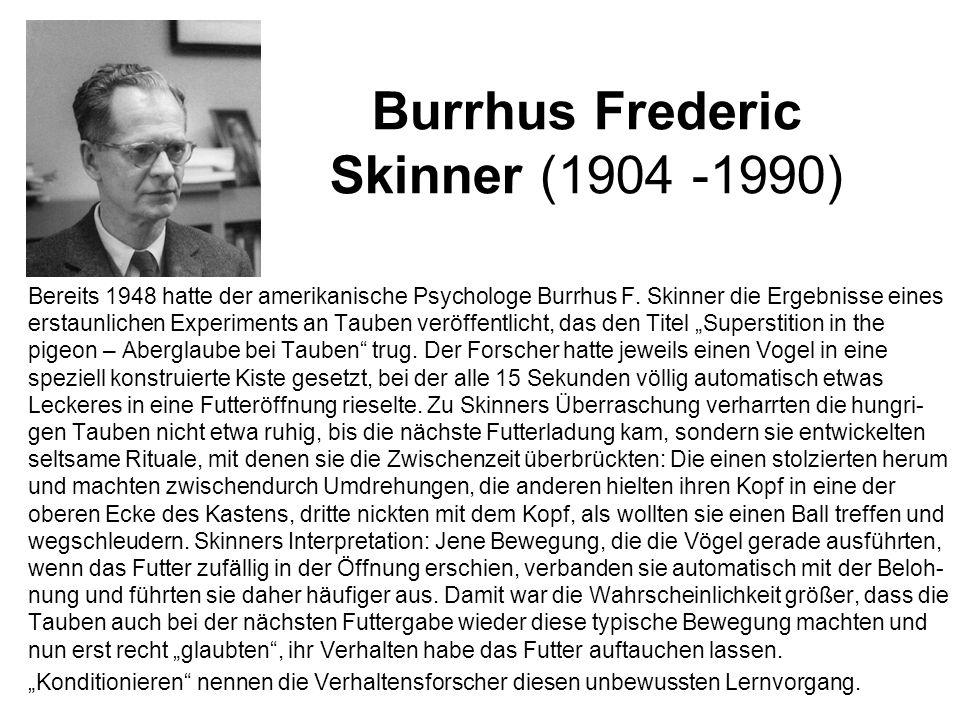 Burrhus Frederic Skinner (1904 -1990)