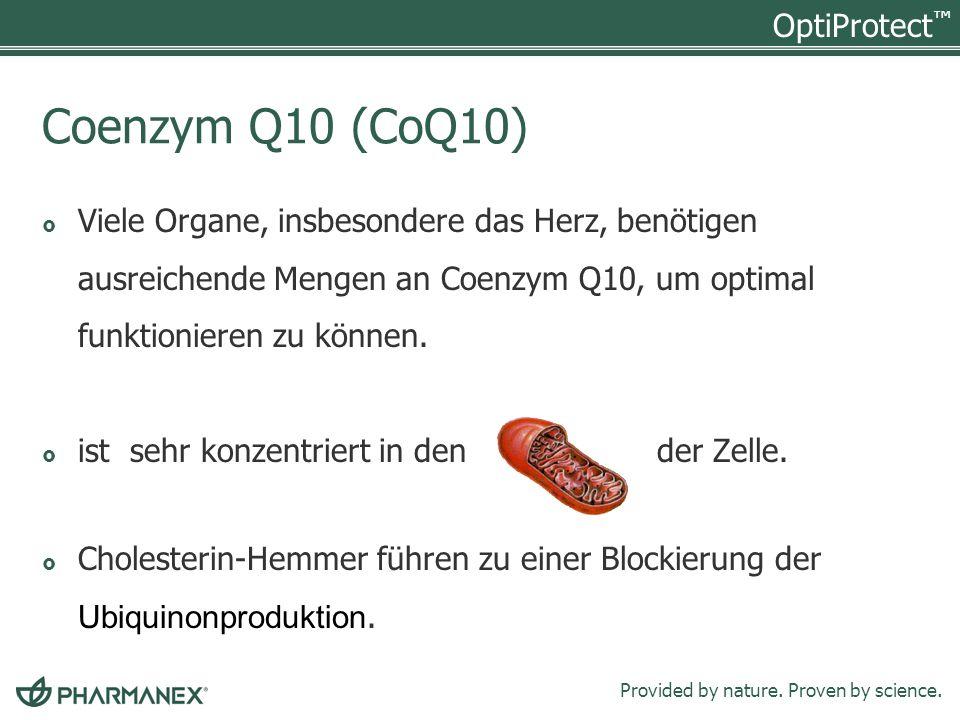 Coenzym Q10 (CoQ10) Viele Organe, insbesondere das Herz, benötigen ausreichende Mengen an Coenzym Q10, um optimal funktionieren zu können.