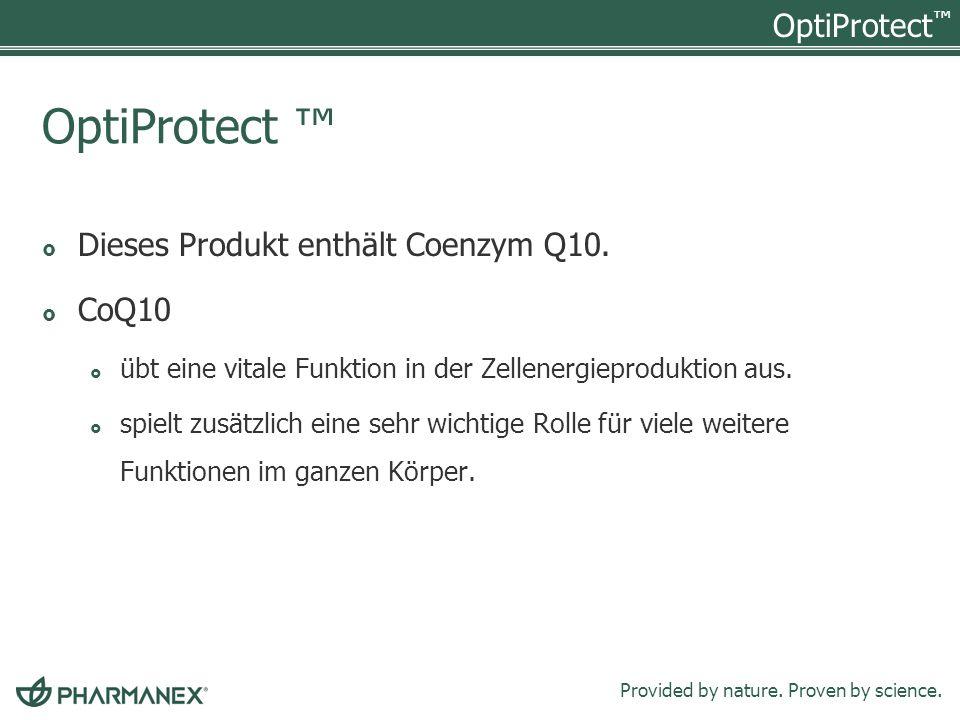 OptiProtect ™ Dieses Produkt enthält Coenzym Q10. CoQ10