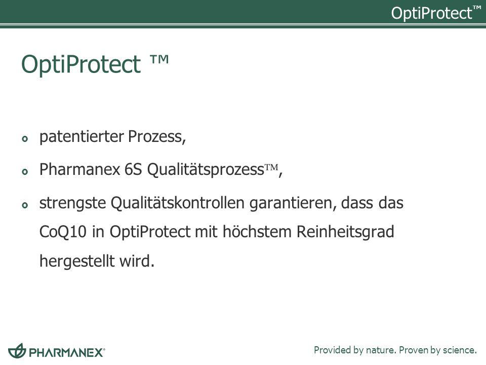 OptiProtect ™ patentierter Prozess, Pharmanex 6S Qualitätsprozess,