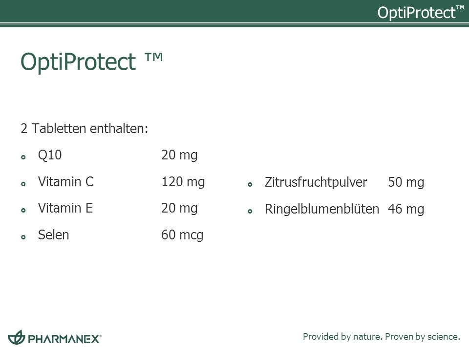 OptiProtect ™ 2 Tabletten enthalten: Q10 20 mg Vitamin C 120 mg