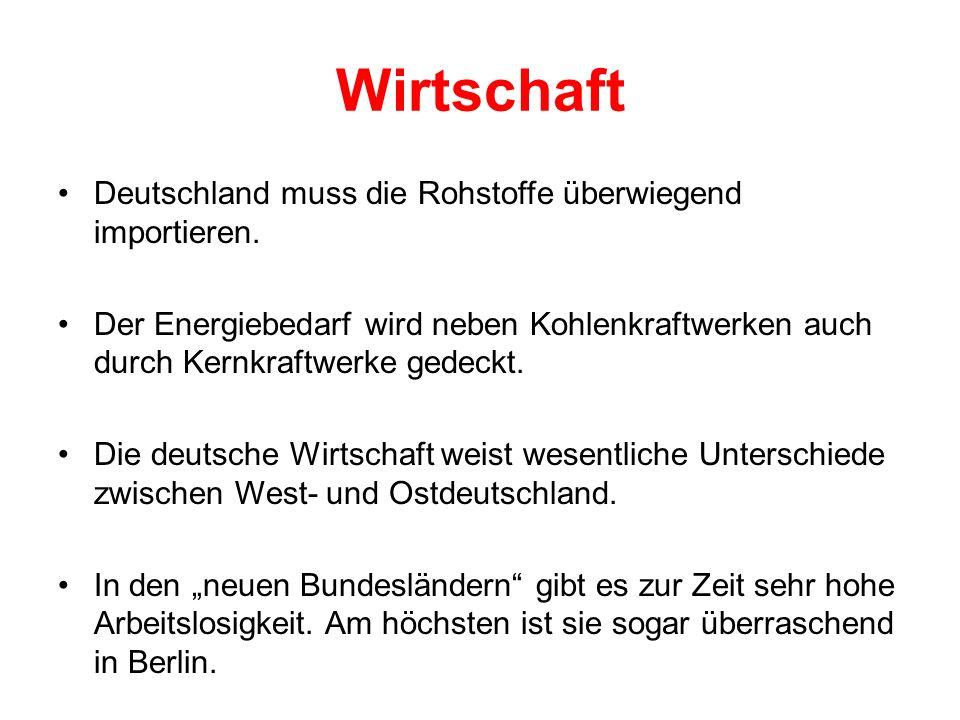 Wirtschaft Deutschland muss die Rohstoffe überwiegend importieren.