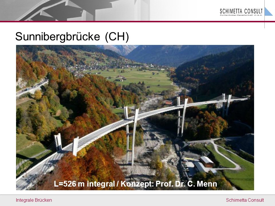 L=526 m integral / Konzept: Prof. Dr. C. Menn
