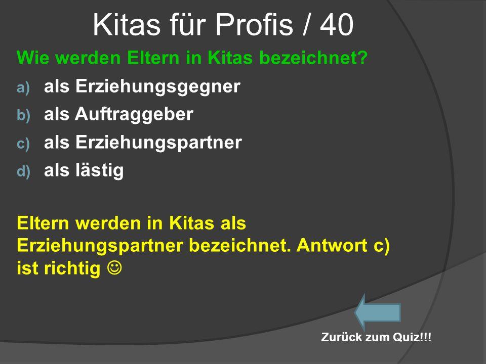 Kitas für Profis / 40 Wie werden Eltern in Kitas bezeichnet