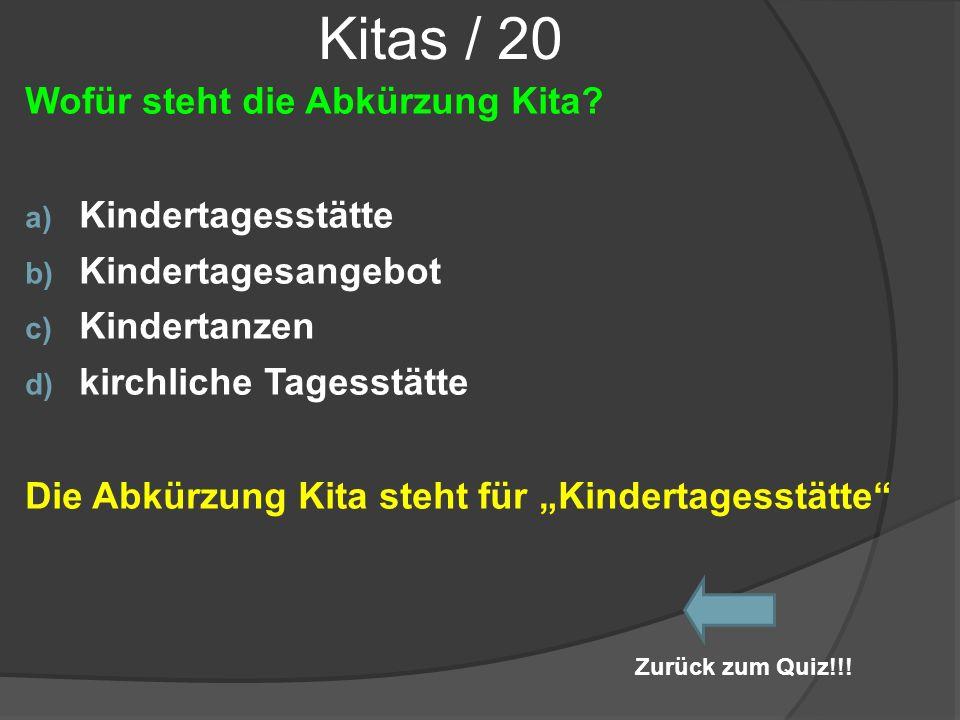 Kitas / 20 Wofür steht die Abkürzung Kita Kindertagesstätte