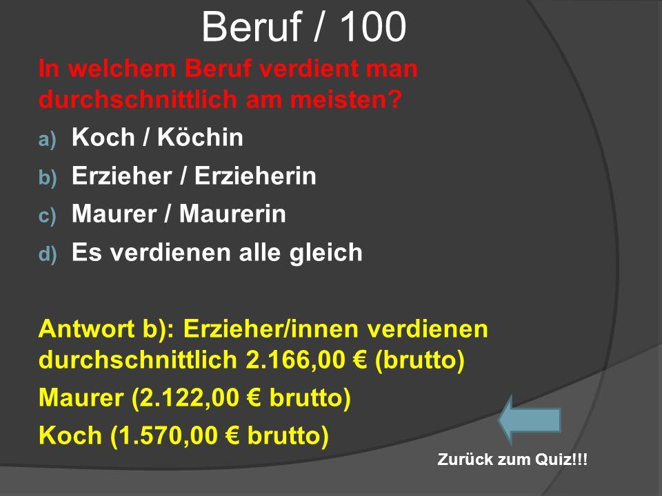 Beruf / 100 In welchem Beruf verdient man durchschnittlich am meisten