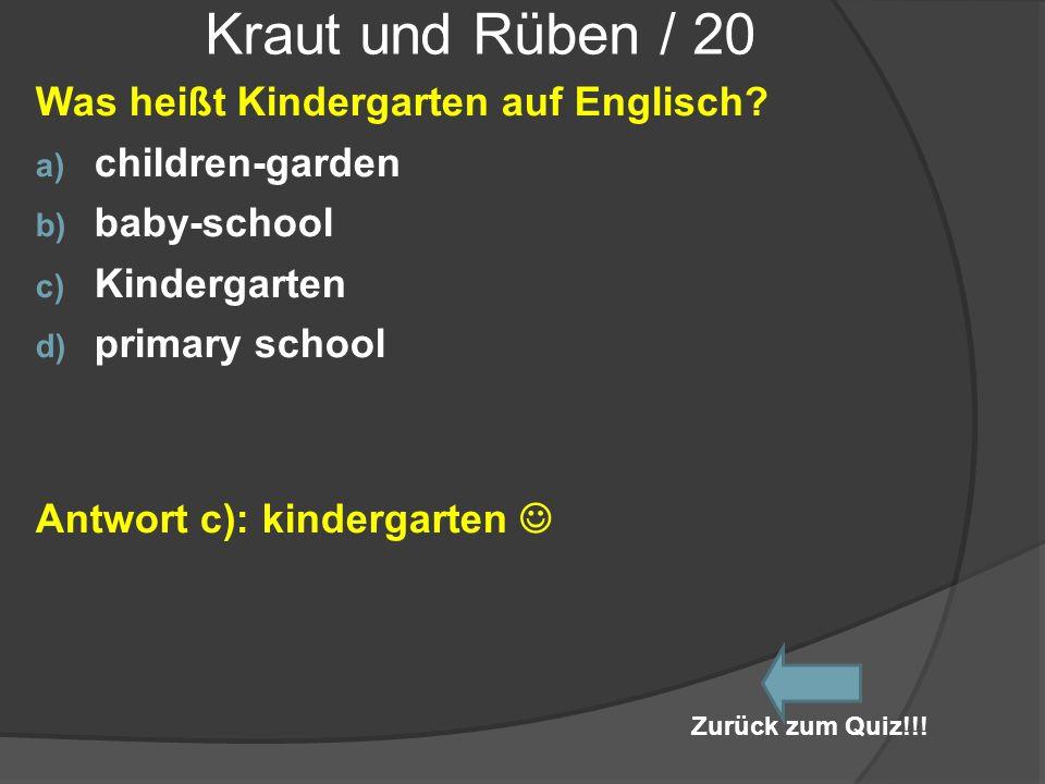 Kraut und Rüben / 20 Was heißt Kindergarten auf Englisch