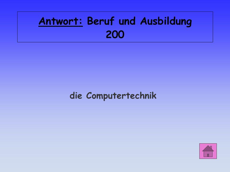 Antwort: Beruf und Ausbildung 200