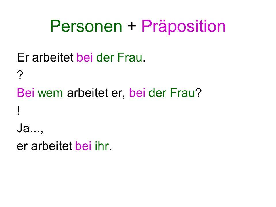Personen + Präposition