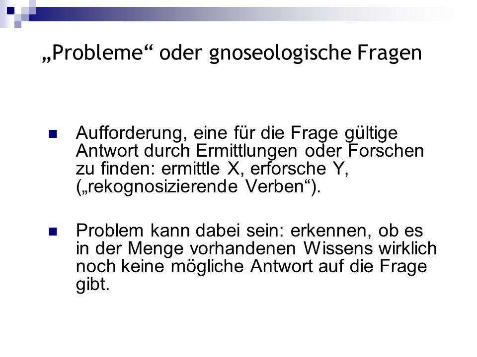 """""""Probleme oder gnoseologische Fragen"""