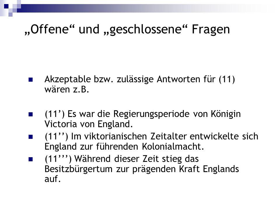 """""""Offene und """"geschlossene Fragen"""