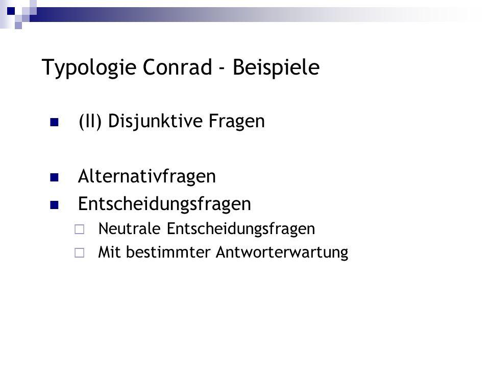 Typologie Conrad - Beispiele