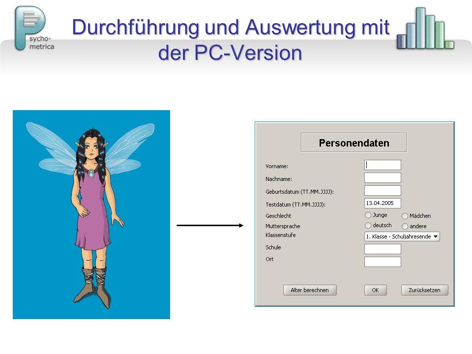 Durchführung und Auswertung mit der PC-Version