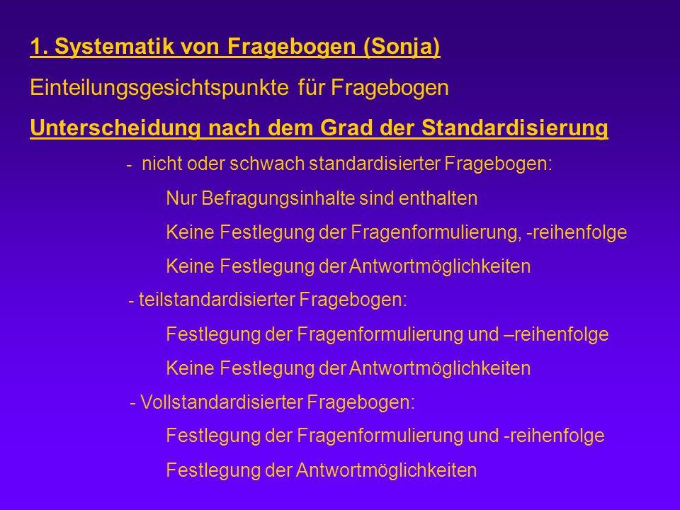 1. Systematik von Fragebogen (Sonja)