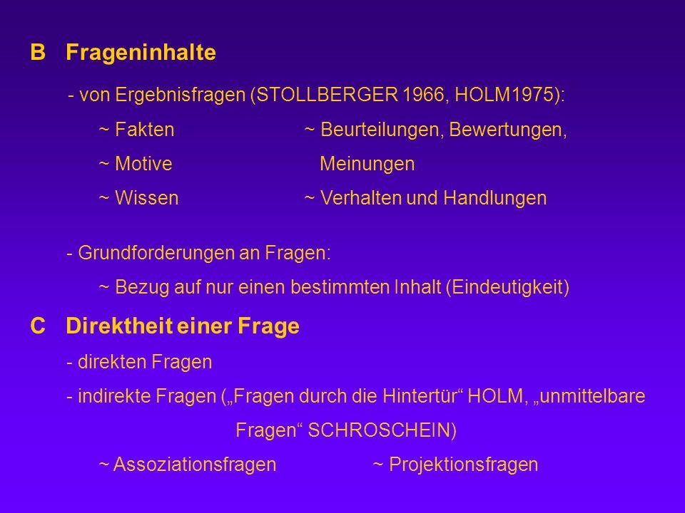 - von Ergebnisfragen (STOLLBERGER 1966, HOLM1975):