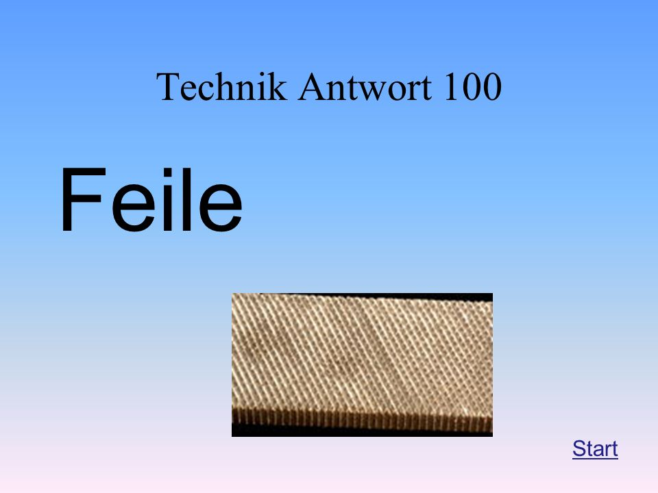 Technik Antwort 100 Feile Start