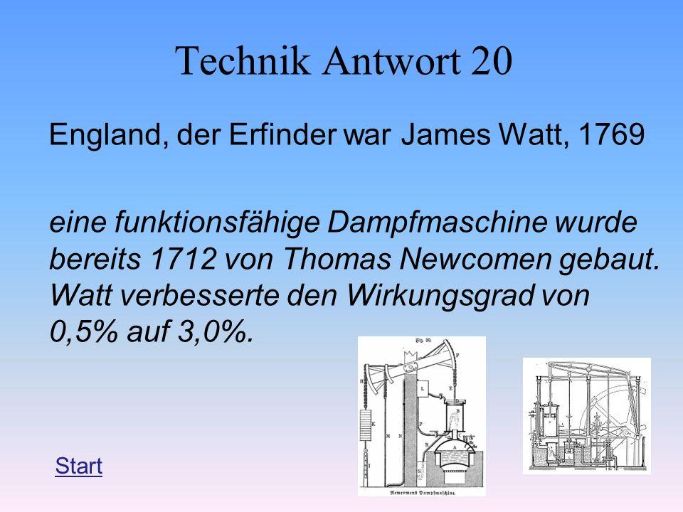 Technik Antwort 20 England, der Erfinder war James Watt, 1769