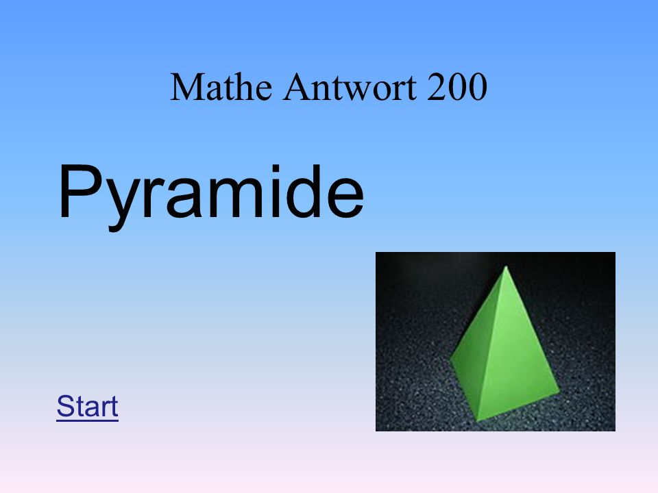 Mathe Antwort 200 Pyramide Start