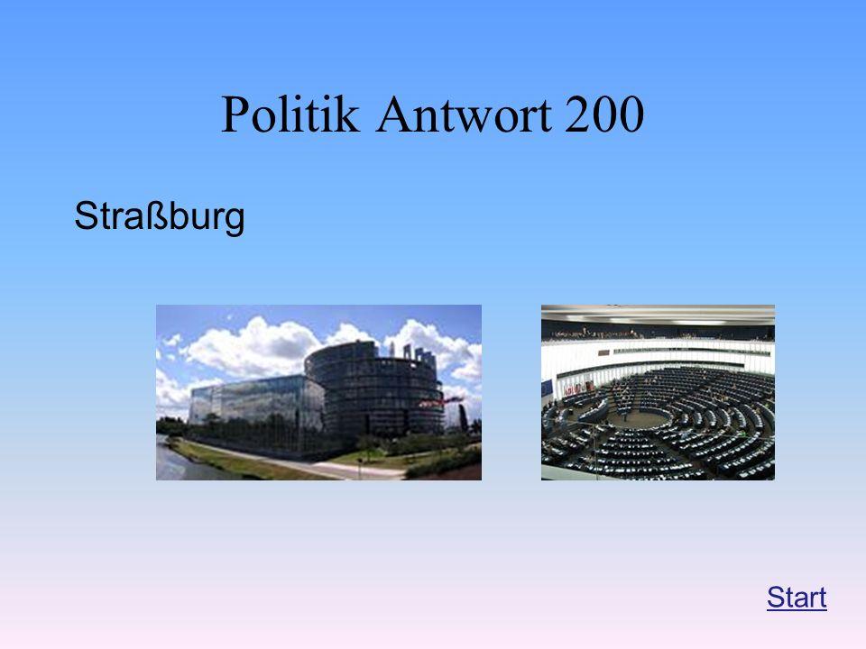 Politik Antwort 200 Straßburg Start
