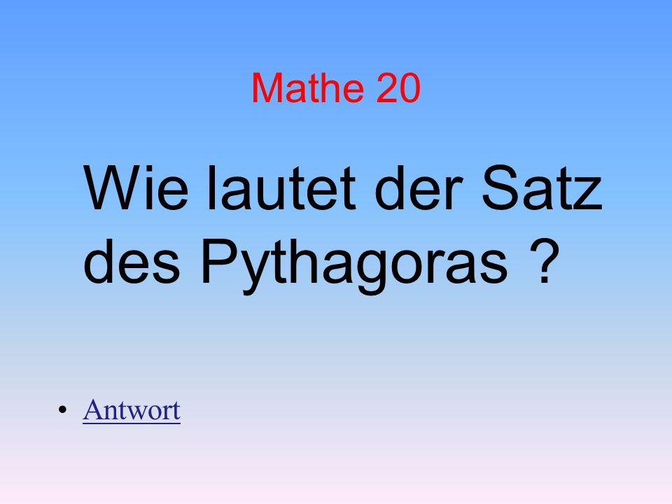 Wie lautet der Satz des Pythagoras