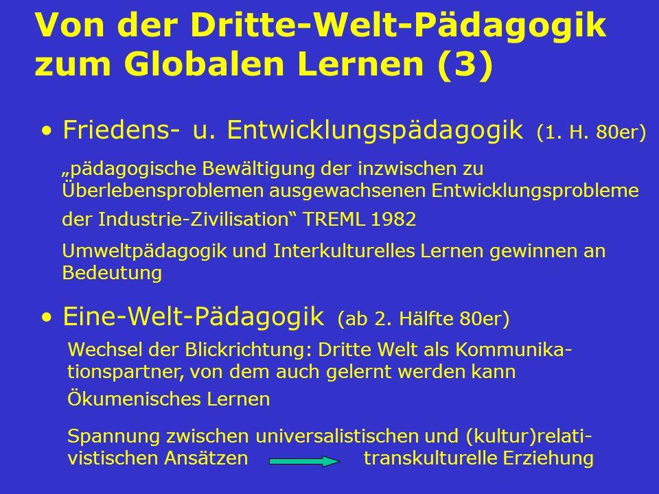 Von der Dritte-Welt-Pädagogik zum Globalen Lernen (3)