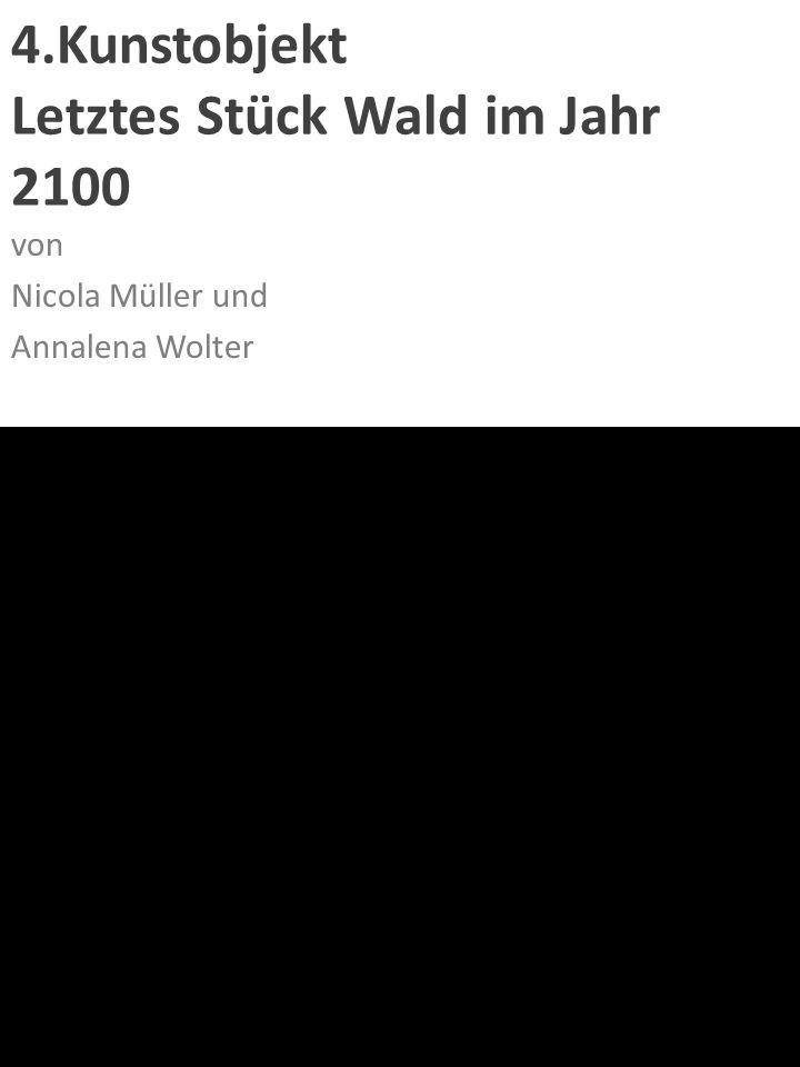 """2.Kunstobjekt """"Marvin von Carolin Wolf und Milena Milardovic"""